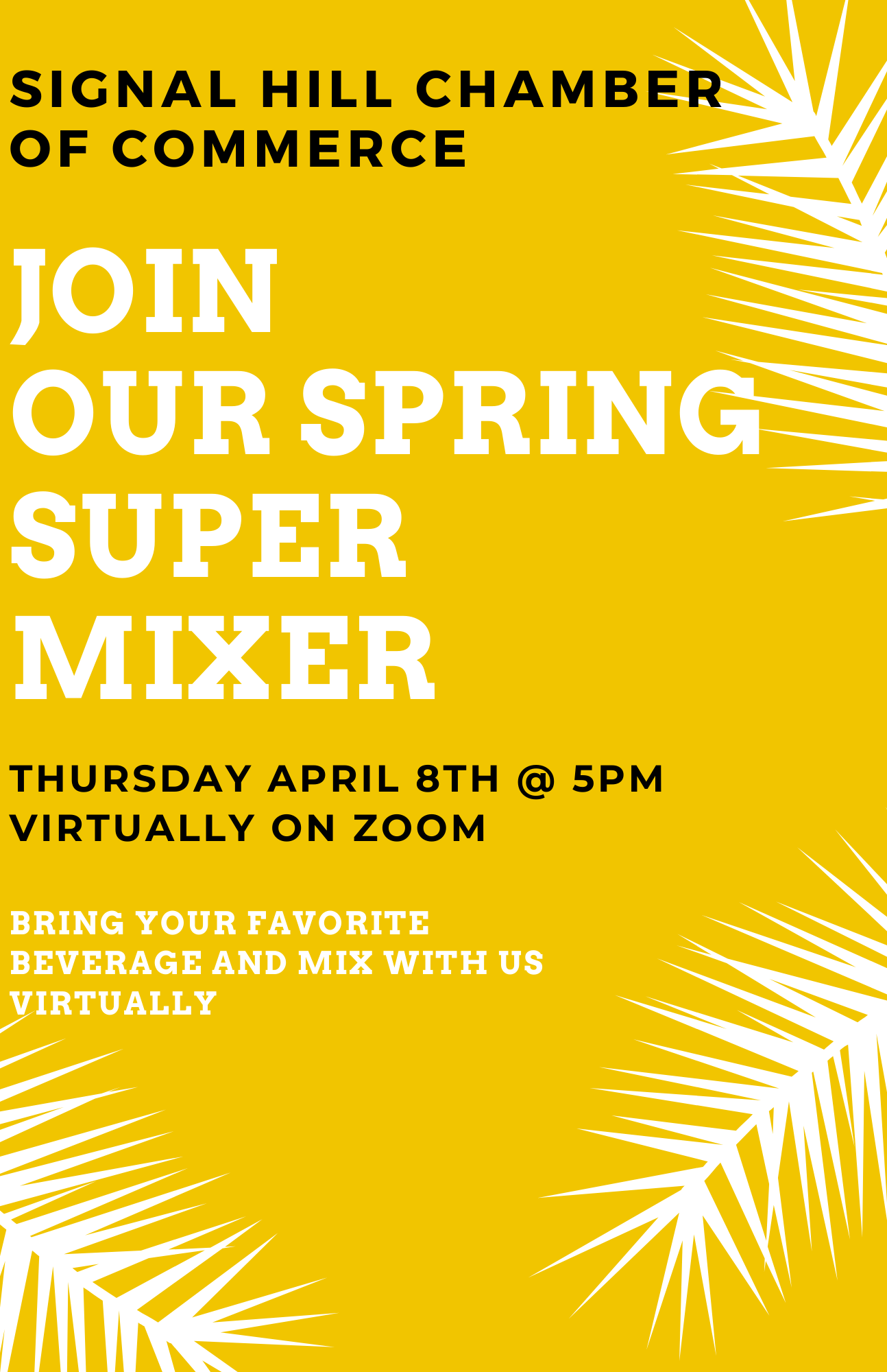 Signal Hill Chamber of Commerce SPRING SUPER MIXER